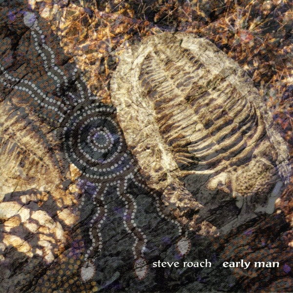 STEVE ROACH Early Man 2CD 2001