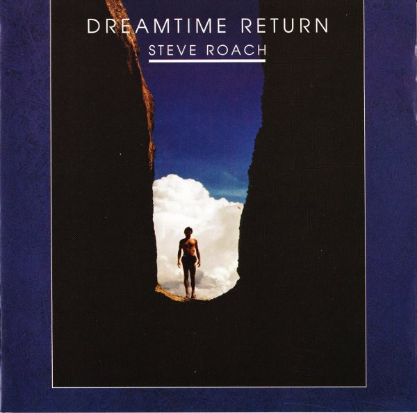 STEVE ROACH Dreamtime Return 2CD Digipack 2005