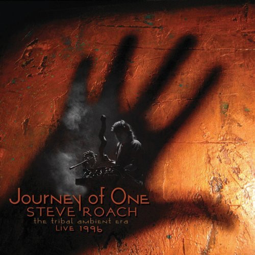 STEVE ROACH Journey of One (the tribal ambient era -live 1996) 2CD Digipack 2011
