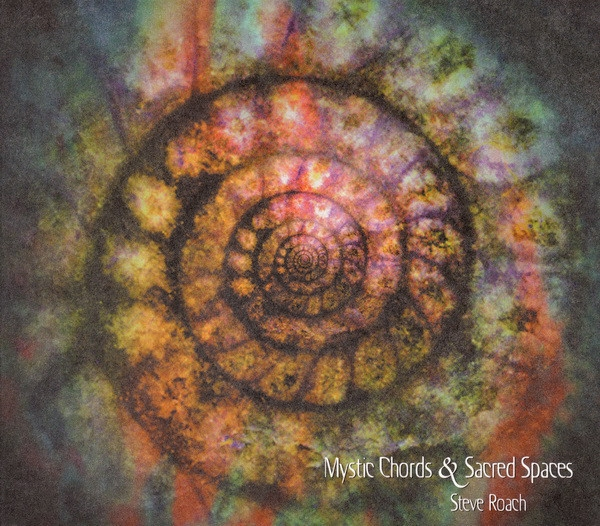 STEVE ROACH Mystic Chords & Sacred Spaces 1 2CD 2003