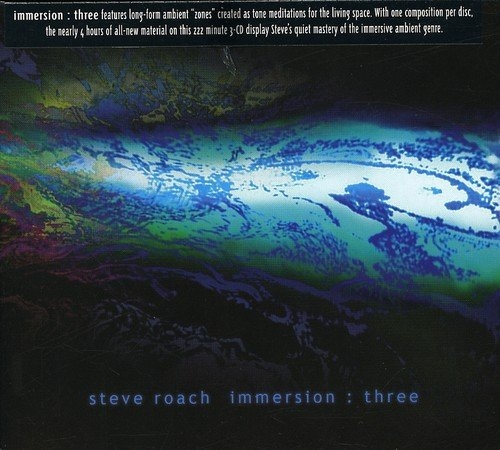 STEVE ROACH Immersion : three 3CD Digipack 2011