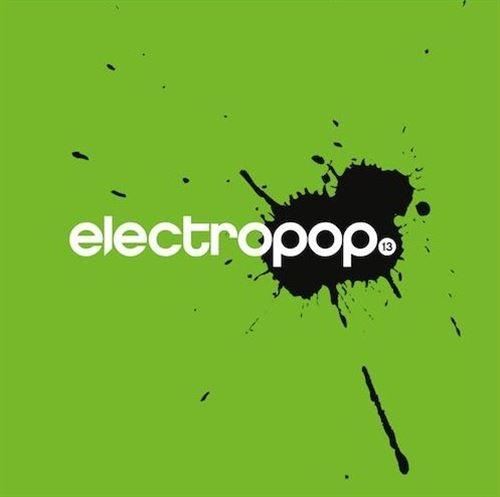 ELECTROPOP VOL.13 CD 2018 Unitary LOGIC & OLIVIA Sea Of Sin EDEN