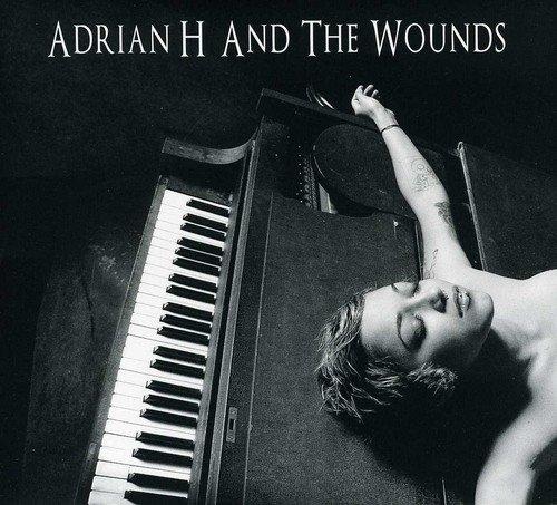 ADRIAN H AND THE WOUNDS Adrian H and the Wounds CD Digipack 2012