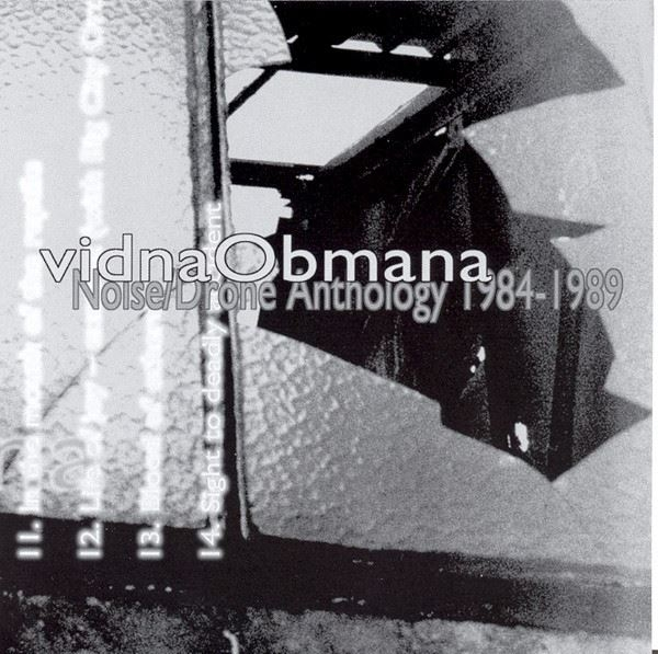vidnaObmana Noise/Drone Anthology 1984-1989 CD 2005