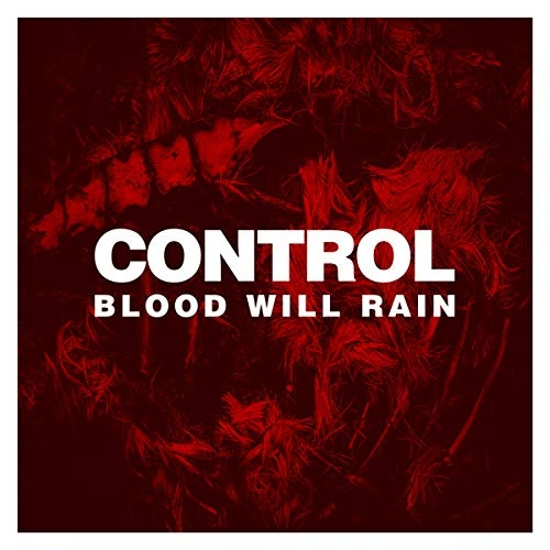 CONTROL Blood Will Rain CD 2018 ant-zen