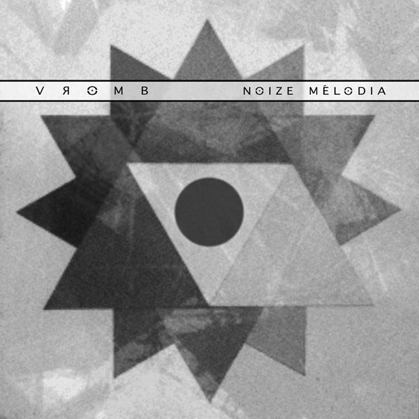 VROMB Noize Melodia CD Digipack 2018 ant-zen