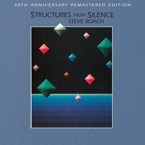 STEVE ROACH Structures from Silence CD Digipack 2014