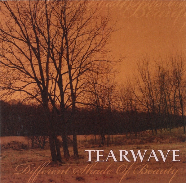 TEARWAVE Different Shade of Beauty CD 2008