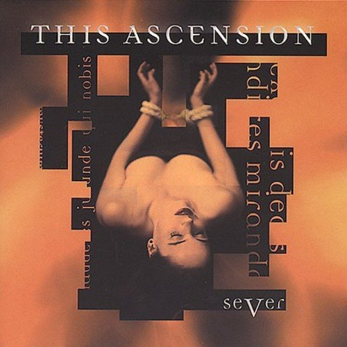 THIS ASCENSION Sever CD 1999