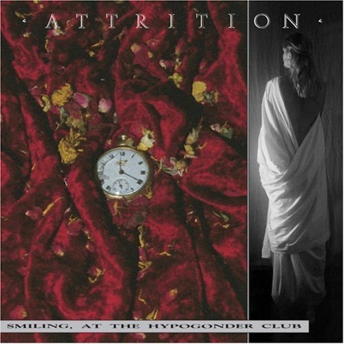 ATTRITION Smiling, At Hypogonder Club CD 1998