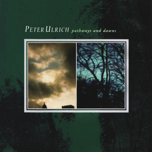 PETER ULRICH Pathways And Dawns CD 1999