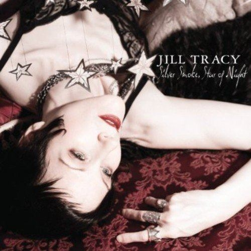 JILL TRACY Silver Smoke, Star Of Night CD Digipack 2012