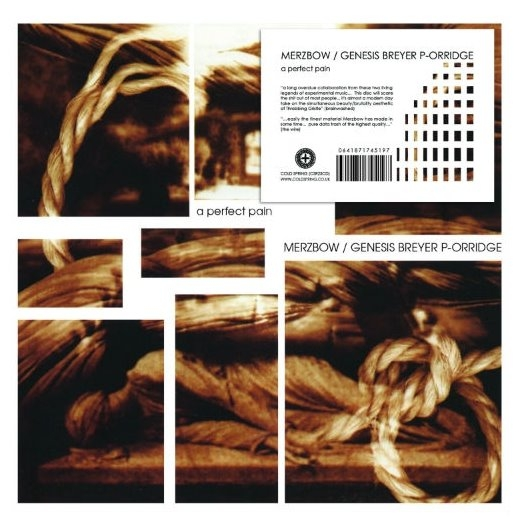 MERZBOW / GENESIS BREYER P-ORRIDGE A perfect Pain CD Digipack 2018