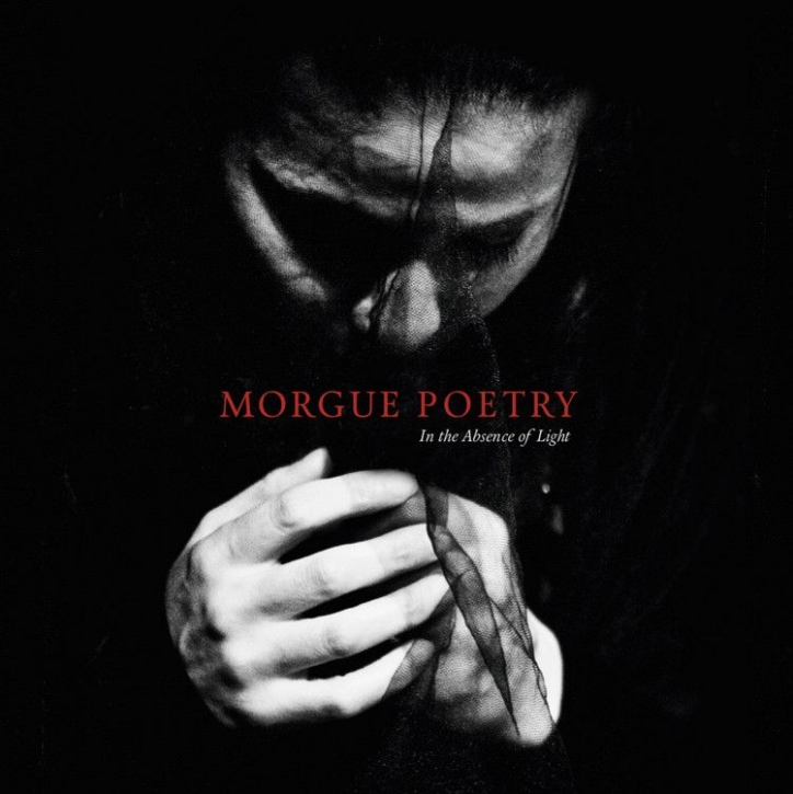 MORGUE POETRY In The Absence of Light CD 2018 (VÖ 23.11)