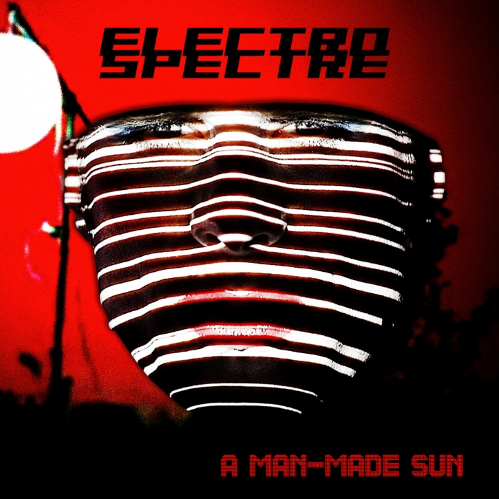 ELECTRO SPECTRE A Man-made Sun CD 2018 LTD.600