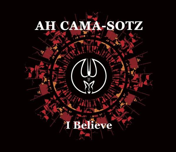 AH CAMA-SOTZ I believe CD Digipack 2018 HANDS