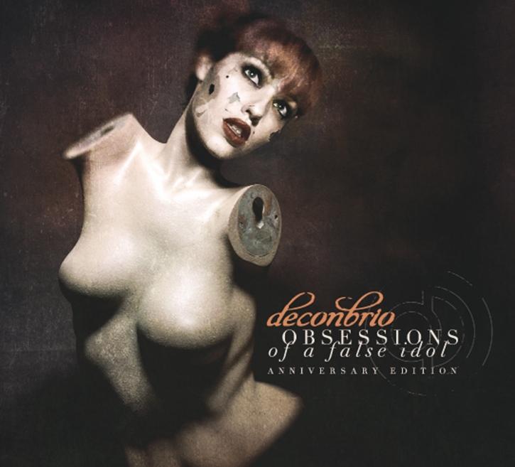 DECONBRIO Obsessions Of A False Idol (Anniversary Edition) CD Digipack 2018 LTD.200