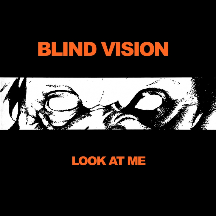 BLIND VISION Look at Me LP VINYL 2018 LTD.350