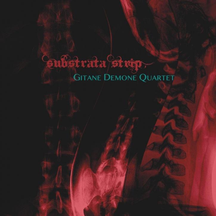 GITANE DEMONE QUARTET Substrata Strip CD Digipack 2018