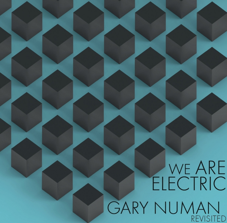 We are Electric – GARY NUMAN Revisited LP VINYL Ash Code AGENT SIDE GRINDER