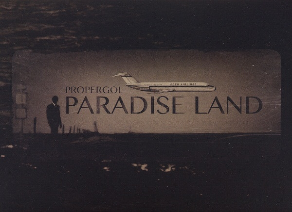 PROPERGOL Paradise Land CD A5 Digipack 2012