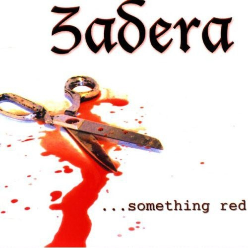 ZADERA ...Something Red CD 2004