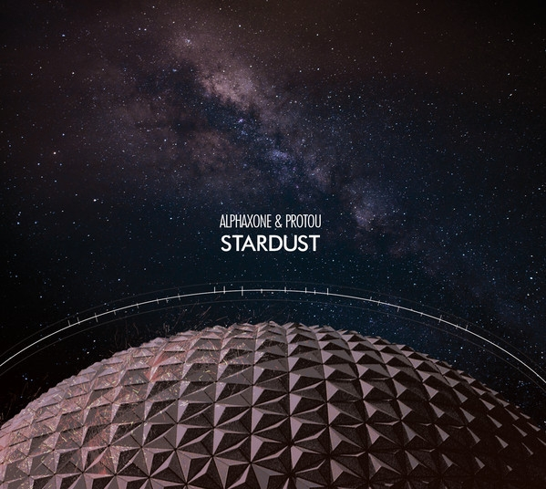 ALPHAXONE & PROTOU Stardust CD Digipack 2017