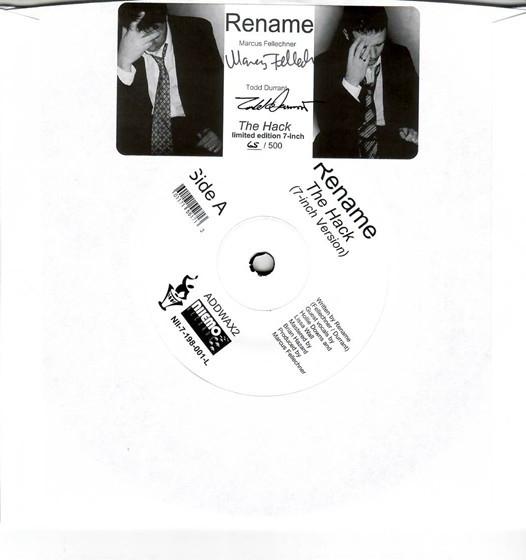 "RENAME The Hack 7"" VINYL 2009 LTD.500"