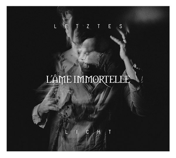 L'AME IMMORTELLE Letztes Licht CD Digipack 2019 LTD.999