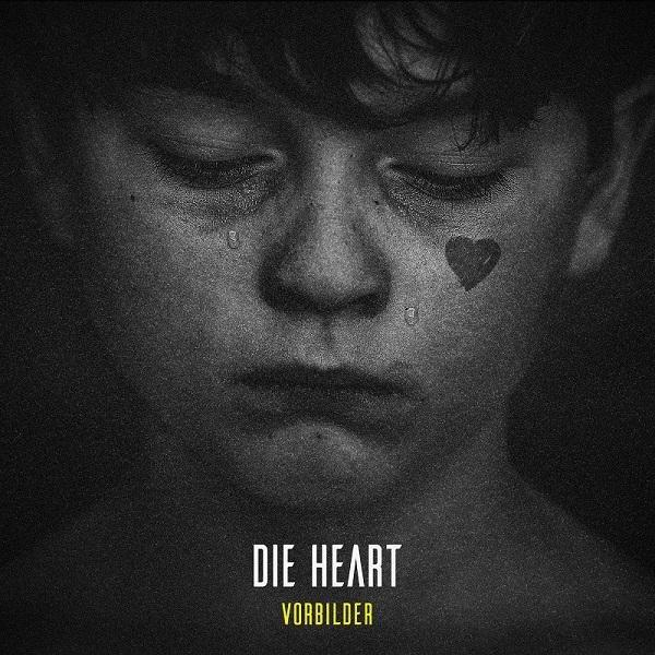 DIE HEART Vorbilder CD 2019 (VÖ 08.02)