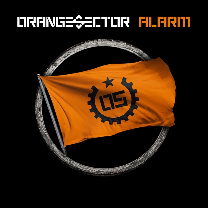 ORANGE SECTOR Alarm CD 2019 (VÖ 22.02)