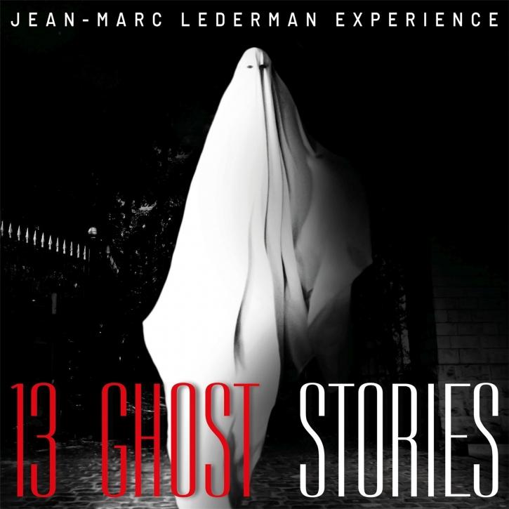 JEAN-MARC LEDERMAN EXPERIENCE 13 Ghost Stories CD Digipack 2019 (Kirlian Camera MESH)