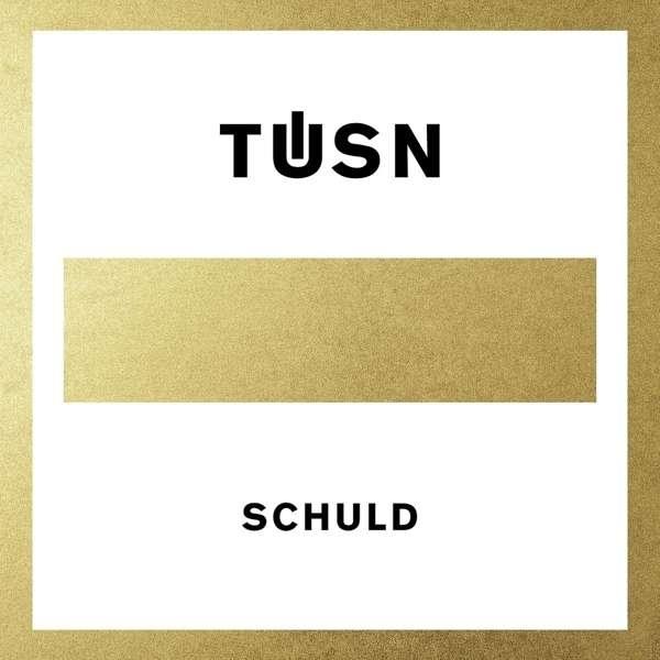 TÜSN Schuld LP VINYL 2016
