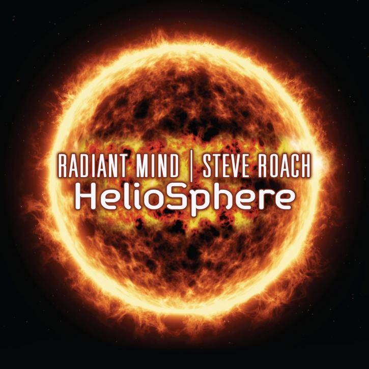 RADIANT MIND & STEVE ROACH Heliosphere CD Digipack 2019