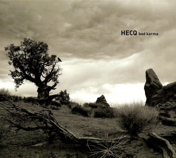 HECQ Bad Karma CD Digipack 2005