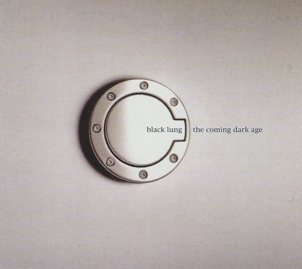 BLACK LUNG The Coming Dark Age CD Digipack 2005