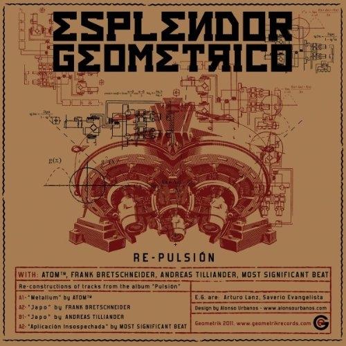 "ESPLENDOR GEOMETRICO Re-Pulsion LTD.10""VINYL 2011"