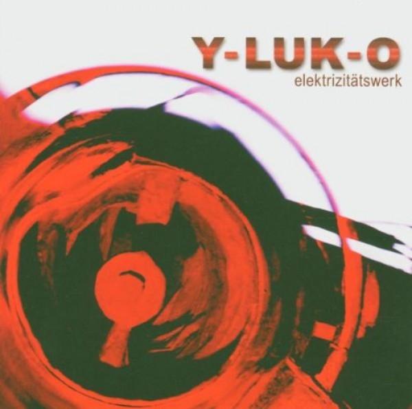 Pro Bestellung kann nur ein Gratisartikel eingelöst werden! Y-LUK-O Elektrizitätswerk CD 2005