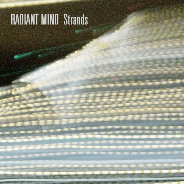 RADIANT MIND Strands CD Digipack 2014