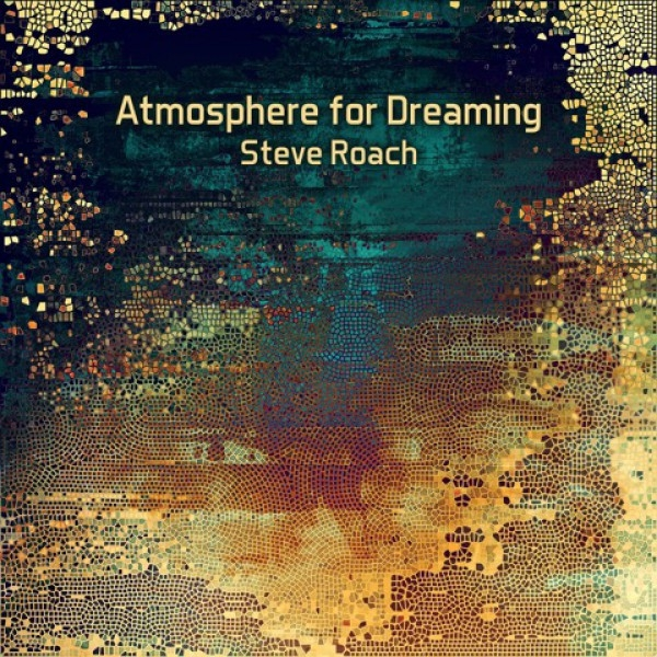 STEVE ROACH Atmosphere for Dreaming CD Digipack 2019