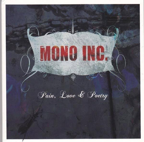 MONO INC. Pain, Love & Poetry CD Digipack 2009