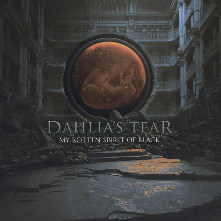 DAHLIA'S TEAR My rotten Spirit of Black CD Digipack 2019