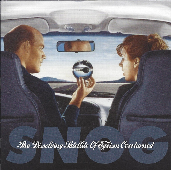 SNOG The Dissolving Satellite Of Egoism Overturned CD 2010 Hymen