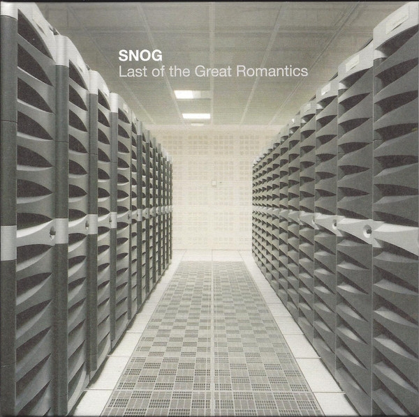 SNOG Last Of The Great Romantics CD 2010 Hymen