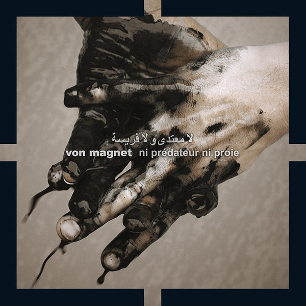 VON MAGNET Ni Prédateur Ni Proie CD Digipack 2008 ant-zen
