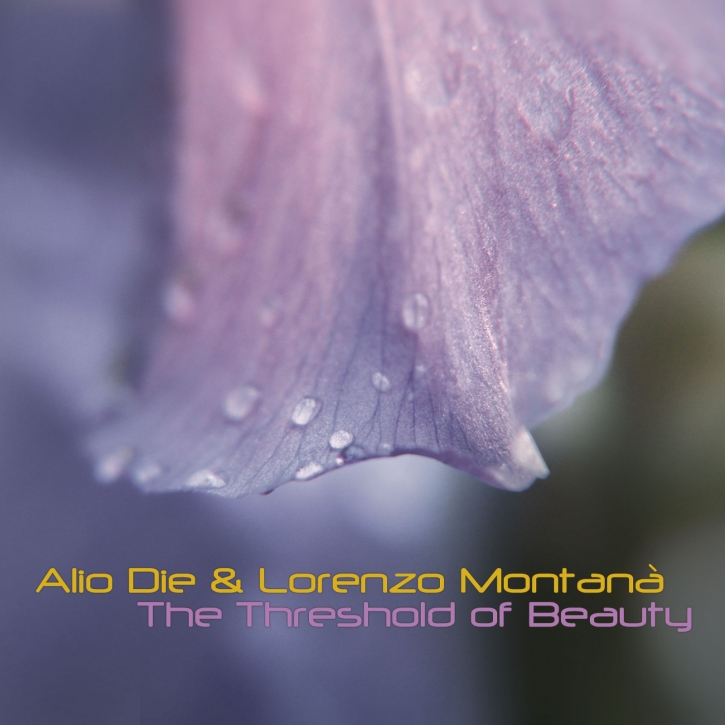 ALIO DIE & LORENZO MONTANA The Threshold of Beauty CD Digipack 2019 LTD.500