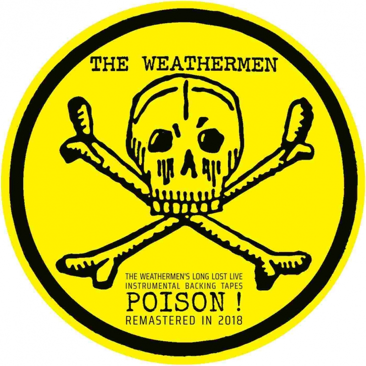 THE WEATHERMEN Long Lost Live Instrumental Backing Tapes: POISON! LP PICTURE VINYL 2019 LTD.500