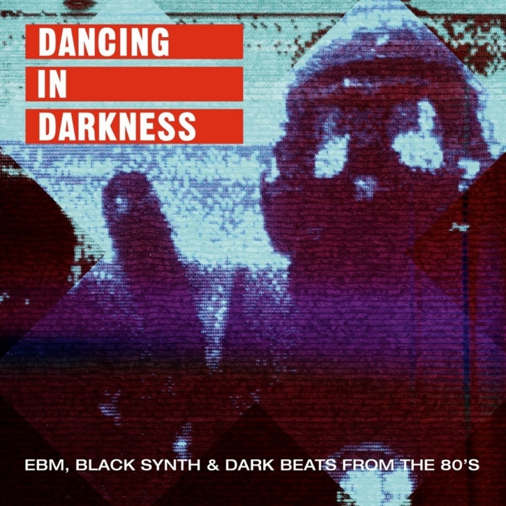 DANCING IN DARKNESS 2LP VINYL 2019 Nitzer Ebb FRONT 242 Throbbing Gristle