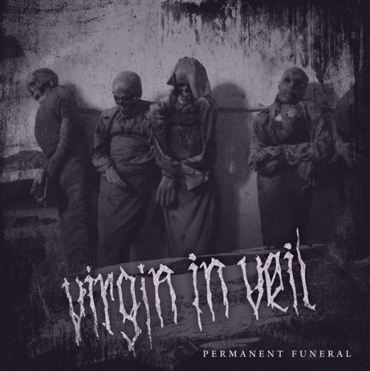 VIRGIN IN VEIL Permanent Funeral CD 2019