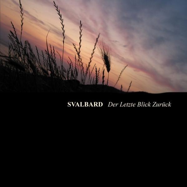 SVALBARD Der letzte Blick zurück CD 2012 LTD.500